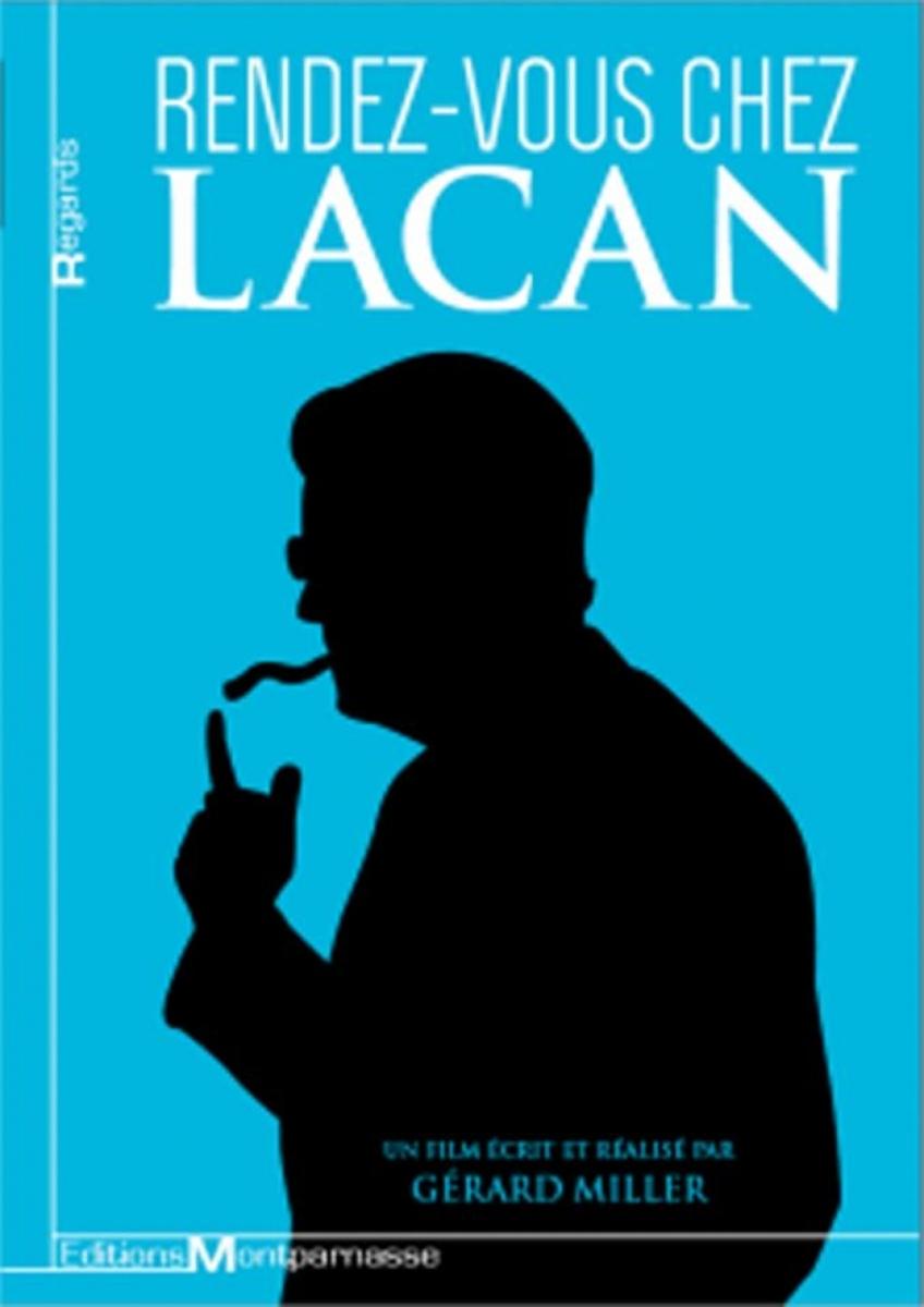 Una cita con Lacan - Documental de Gérard Miller
