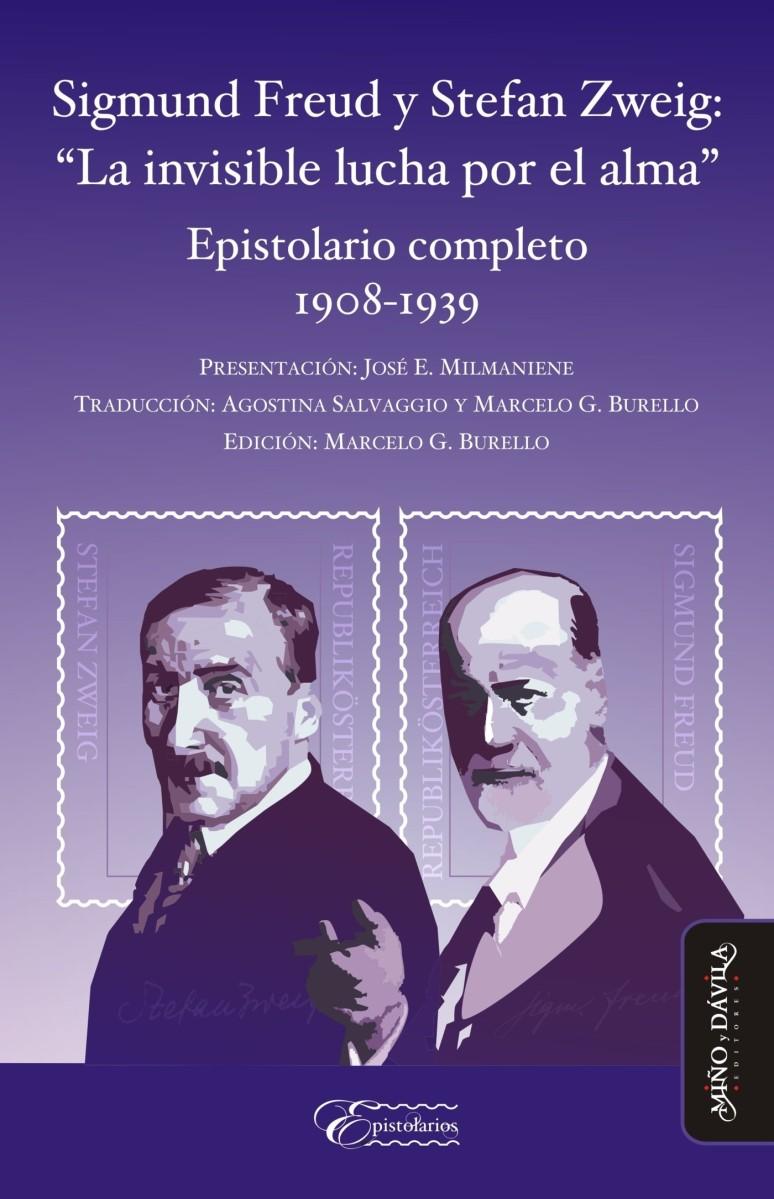"""S. Freud y S. Zweig: """"La invisible lucha por el alma"""""""